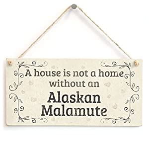 "Meijiafei A House is Not A Home Without an Alaskan Malamute - Rustic PVC Dog Sign/Plaque 10""x5"" 6"