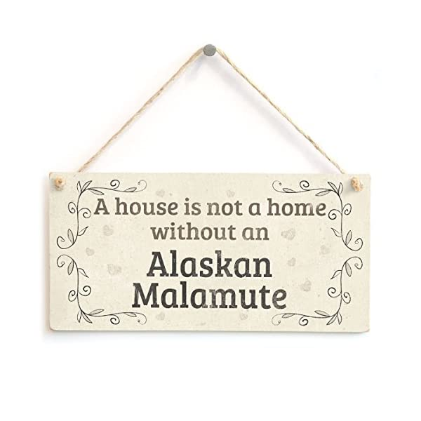 """Meijiafei A House is Not A Home Without an Alaskan Malamute - Rustic PVC Dog Sign/Plaque 10""""x5"""" 1"""