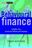 Behavioural Finance, James Montier, 0470844876