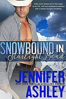 Snowbound in Starlight Bend: A Riding Hard Novella by [Ashley, Jennifer]