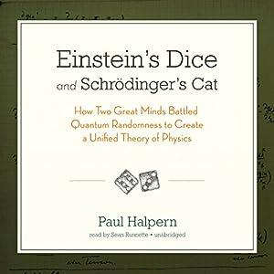 Einstein's Dice and Schrödinger's Cat Hörbuch