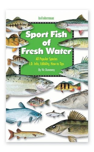 Florida Sportsman Sport Fish of Fresh Water Book by Vic Dunaway (2002-06-01)