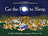 img - for Go the F**k to Sleep by Adam Mansbach 1st (first) Edition (6/14/2011) book / textbook / text book