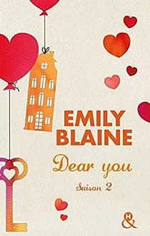 Dear You (actes 3 à 6): Saison 2 par Blaine