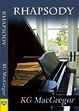 Rhapsody, K. G. MacGregor, 159493293X