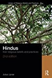 Hindus: Their Religious Beliefs and Practices (The Library of Religious Beliefs and Practices)