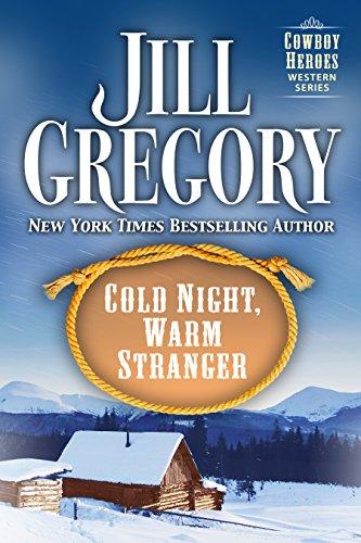 Cold Night, Warm Stranger (Cowboy Heroes)