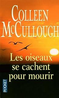 Les oiseaux se cachent pour mourir, McCullough, Colleen