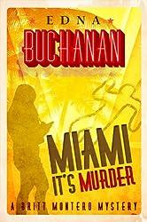 Miami, It's Murder: A Britt Montero Mystery - Book Two (Britt Montero series 2)