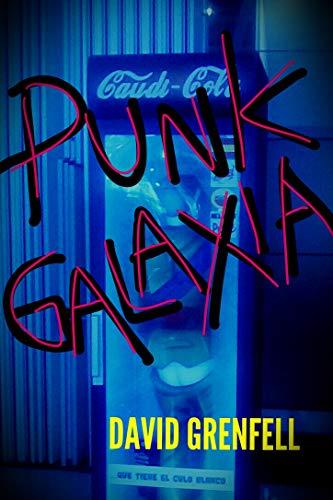 PUNK GALAXIA (Rifa Book 2) -