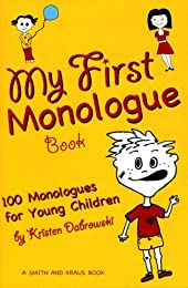My First Monologue Book: 100 Monologues for Young Children
