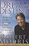 From Dream to Destiny, Robert Morris, 0830736743