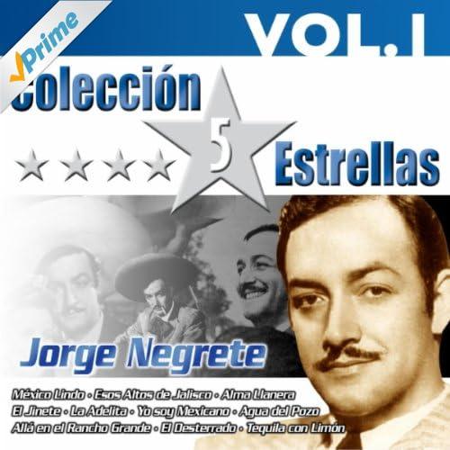 colección 5 estrellas jorge negrete vol 1 april 19 2011 be the first