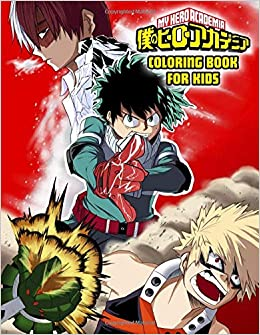 My Hero Academia Coloring Book My Hero Academia Exclusive Work 55 Illustrations Great Coloring Book For Adults Teenagers Tweens Older Kids Boys Girls Toddlers Kids Penguin Press 9781673521962 Amazon Com Books