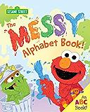 The Messy Alphabet Book! (Sesame Street Scribbles)