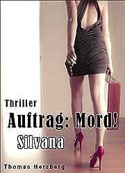 Auftrag: Mord! - Silvana (German Edition)