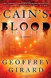 Cain's Blood, Geoffrey Girard, 147670404X