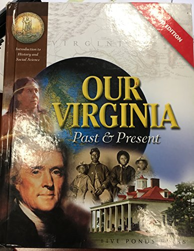Our Virginia, Past & Present, Second Edition