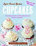 Best Cupcakes - Cupcakes: The Complete Guide to Making Beautiful Review