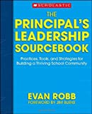 The Principal's Leadership Sourcebook, Evan Robb, 0439704839