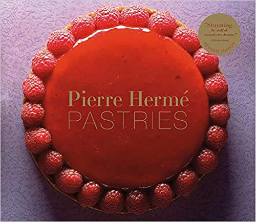 Pierre Hermé Pastries (Revised Edition) by Pierre Hermé