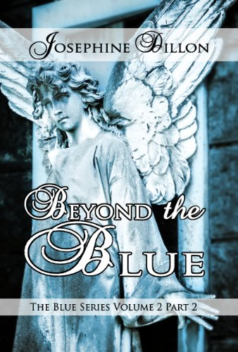 Beyond The Blue, The Blue Series Volume 2, Part 2