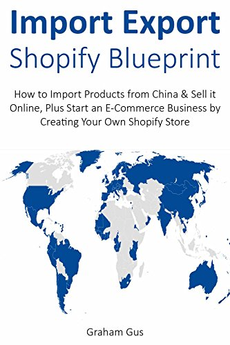Amazon com: IMPORT EXPORT SHOPIFY BLUEPRINT: How to Import Products