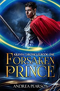 Forsaken Prince by Andrea Pearson ebook deal