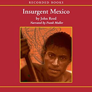 Insurgent Mexico Audiobook
