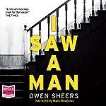 I Saw a Man | Owen Sheers