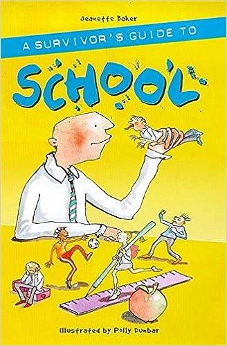 Survivor's Guide to School (A survivor's guide)