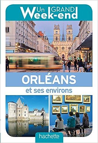 """Résultat de recherche d'images pour """"un grand week-end à orléans"""""""