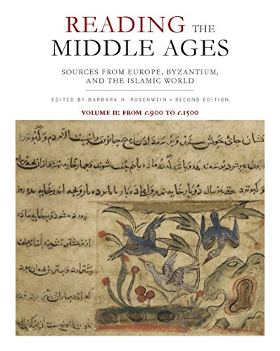 Reading the Middle Ages, Volume II: Sources from Europe, Byzantium, and the Islamic World, c.900 to c.1500, Second Edition: 2