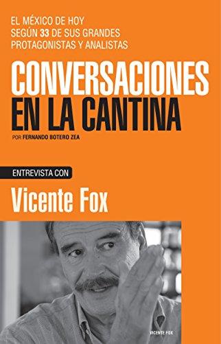 Vicente Fox (Spanish Edition)