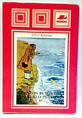 Cuentos Rusos Del Abuelo Pedro Ii/Old Peter's Russian Tales