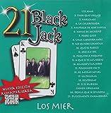 Los Mier 21 Black Jack
