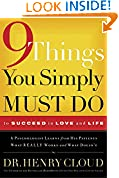 #7: 9 Things You Simply Must Do to Succeed in Love and Life: A Psychologist Learns from His Patients What Really Works and What Doesn't