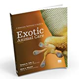 A Veterinary Technician's Guide to Exotic Animal Care, Second Edition, Tully, Thomas N. and Mitchell, Mark A., 158326146X