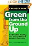 Green from the Ground Up: Sustainable...