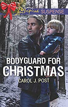 Bodyguard for Christmas (Love Inspired Suspense) by [Post, Carol J.]