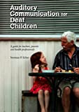 Auditory Communication for Deaf Children, Norman P. Erber, 1742860206