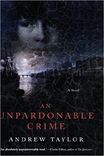 An Unpardonable Crime: A Novel, Taylor, Andrew