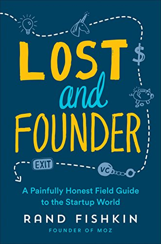 Lost and Founder by Rand Fishkin