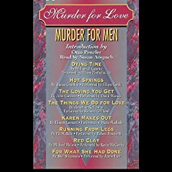 Murder for Love: Murder for Men