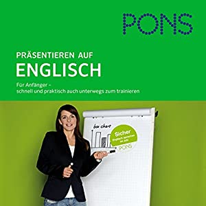 PONS mobil Sprachtraining. Aufbau Präsentieren auf Englisch Hörbuch