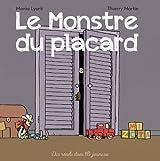 MONSTRE DU PLACARD