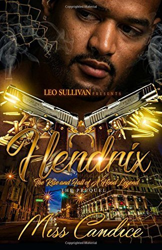 Books : Hendrix: The Rise and Fall of a Hood Legend