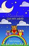 Rainbows On My Mind: A Children's Nature Book