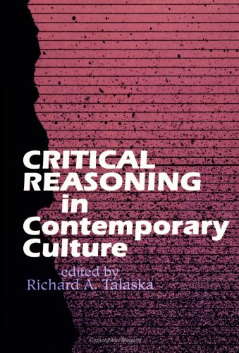 Critical Reasoning in Contemporary Culture (SUNY Series in the Philosophy of the Social Sciences)