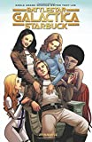 Battlestar Galactica (Classic): Starbuck
